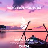 Melodic Progressions Show @ DI.FM Episode 240 - Sachi K & Kelotti