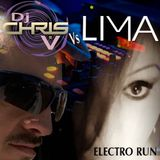 DJ CHRIS V Vs LIMA ELECTRO RUN