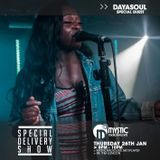 #SpecialDeliveryShow - 26th January 2017 - Special Guest Dayasoul (@lovedayasoul)