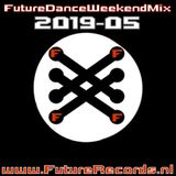 Future Records Future Dance Weekend Mix 2019.5