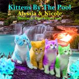 Kittens By The Pool