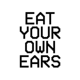 UPCOMING HIGHLIGHTS by Eat Your Own Ears