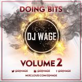 Doing Bits Volume 2 @DJWAGE