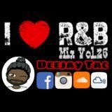 R&B Mix Vol.26 - Deejay Tac