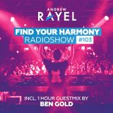 Find Your Harmony Radioshow #103 (incl. Ben Gold Guestmix )