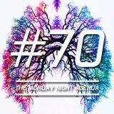 Mix 70 - The Monday Night Agenda