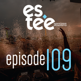 """"""" st house sessions """" Episode 109"""