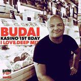 DJ Budai KASINO 1st Bday I Love Deep mix