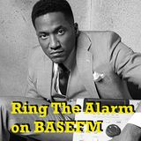 Ring The Alarm with Peter Mac on Base FM, April 22, 2017