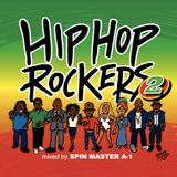 HIPHOP ROCKERS part 2 mixed by SPIN MASTER A-1