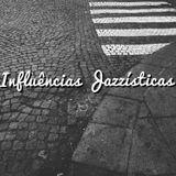 Influências Jazzísticas Mixtape