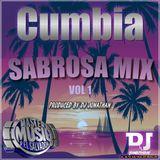 CUMBIA SABROSA MIX VOL BY DJ JONATHAN