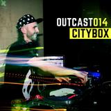 Outcast 014 — Citybox (February, 2018)