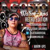 DEMO WARM-UP BAJA CALIDAD VOL.1 AGOSTO RETRO EDITION BY DJ EDGAR