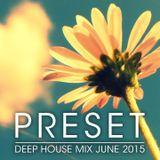 Deep House Mix June 2015