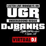 DJ Rico Banks - Underground Reggie on VirtualDj Radio | 9.5.16