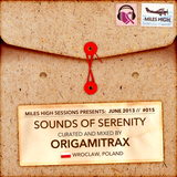 015 - Sound of Serenity - Origamitrax