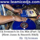 Iceman In Da Mix (Vol 5) Slow Jams & Smooth R&B