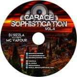 Garage Sophistication Volume 4 Feat. MC Vapour