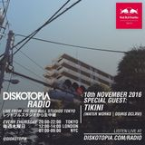 Diskotopia Radio 10th November w/ Tikini