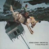 Sérgio Gomes | BREAKS lda. - A Simple Mixtape #01