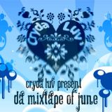 Cryda Luv' - Radio Mixtape #04 (June 2009)
