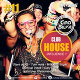 Drops RadioShow #11 - Club House Influence 1 (Dj Ciro Silva)