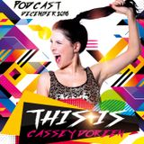 This is Cassey Doreen // Podcast December 2016
