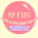 POP N' GOSS 9/21/16