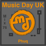 Music Day UK - Mix Series 76 - Phuq - 'GRIME N BASS SUMMER MUSIC DAY MIX'