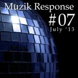 Muzik Response #07 (July Mix '13) [http://muzikresponse.tumblr.com/]