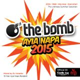 The Bomb | Ayia Napa 2015 (Part 1)