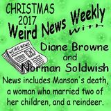 Weird News Weekly December 7 2017