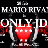 ONLY JD 038 with DJ MARIO RIVANO