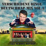 Falk Schacht - Verschiedene Dinge - Deutschrap Mix Vol.3
