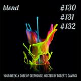 Blend 130-131-132   3 hrs Deep House DJ Set