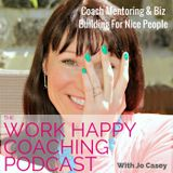 The single biggest mindset shift you need to 'make it' as a coach