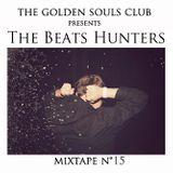 The Golden Souls Club Presents The Beats Hunters