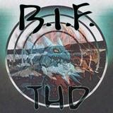 B.I.F. - THD