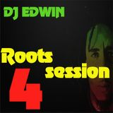 ROOTS SESSION #4 - DJ EDWIN