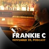 Frankie C Nov 2012 Podcast....House Classics