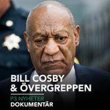 Bill Cosby och övergreppen - P3 Nyheter Dokumentär