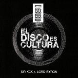 """Radio Cómeme - """"El Disco es Cultura"""" 19 by Sir KcK & Lord Byron"""
