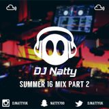 DJ Natty-Summer 16 Part 2