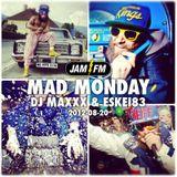 Madmonday-20-08-12-jamfm-djmaxxx-eskei83