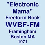 "WVBF-FM 105.7 Framingham Boston MA =>> ""Electronic Mama""  <<= 1973 /1971"