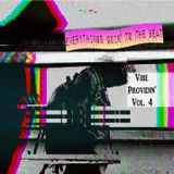 Vibe Providin'  V4;  Everythings Going To The Beat