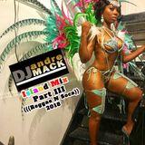 Island Mix Part III (Reggae N Soca)