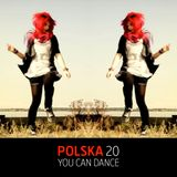 POLSKA 20 / YOU CAN DANCE