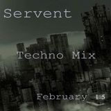 Servent Techno Mix Feb15